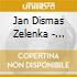 Zelenka - Confitebor / Laudate Pueri / Capricci