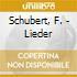 Schubert, F. - Lieder
