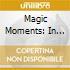 Rosel/masur/gol/dp/s - Magic Moments