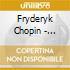 Fryderyk Chopin - Schmidt,annerose/mas - Chopin:klavierkonzer