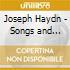 Franz Joseph Haydn - Songs and Cantatas
