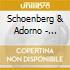 Schoenberg & Adorno - Schoenberg-Verkl.Nacht.Ka