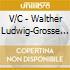 V/C - Walther Ludwig-Grosse Sae