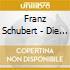 Schubert - Die Schone Mullerin