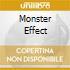 MONSTER EFFECT