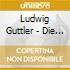 Ludwig Guttler - Die Goldene Trompete
