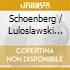 Schoenberg / Luloslawski / Herbig / Berlin Sym - Variations For Orchestra Op 31 / Funeral Music