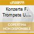 KONZERTE F. TROMPETE U. CORNO DA CACCIA