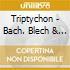 Triptychon - Bach. Blech & Blues Feat Till Bronner