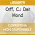 ORFF, C.: DER MOND