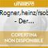 Rogner,heinz/rsob - Der Zauberlehrling/t