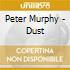 Peter Murphy - Dust