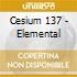 Cesium 137 - Elemental