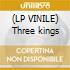 (LP VINILE) Three kings