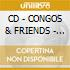 CD - CONGOS & FRIENDS - Fisherman Style