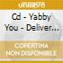 CD - YABBY YOU - DELIVER ME FROM MY ENEMIES