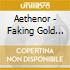 Aethenor - Faking Gold And Murder