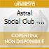 Astral Social Club - Octuplex