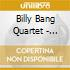 Billy Bang Quartet - Spirits Gathering