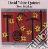 David White Quintet - Object Relations