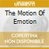 THE MOTION OF EMOTION