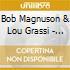 Bob Magnuson & Lou Grassi - Creative Catalysts