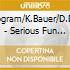 N.Wogram/K.Bauer/D.Duval - Serious Fun + One