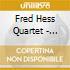 Fred Hess Quartet - Exposed