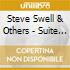 Steve Swell & Others - Suite For Players...