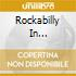 ROCKABILLY IN C-VIRGINIA ROCKS! (2 CD)