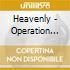 OPERATION HEAVENLY