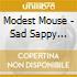 Modest Mouse - Sad Sappy Sucker