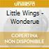 Little Wings - Wonderue