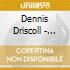 Dennis Driscoll - Voices In The Fog