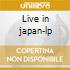 Live in japan-lp