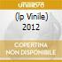(LP VINILE) 2012