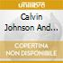 Calvin Johnson and the Sons of the Soil - Calvin Johnson And The Sons Of The Soil