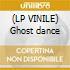 (LP VINILE) Ghost dance