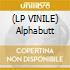 (LP VINILE) Alphabutt