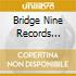 Bridge Nine Records Singles 2