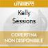 KELLY SESSIONS