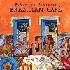 Putumayo Presents: Brazilian Cafe'