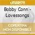 Bobby Conn - Lovessongs