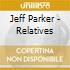 Jeff Parker - Relatives