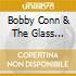 Bobby Conn & Glass Gypsies - Live Classics Vol.1
