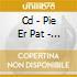 CD - PIE ER PAT - 3D MESSAGE