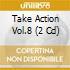 TAKE ACTION VOL.8