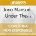 Jono Manson - Under The Stone