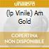 (LP VINILE) AM GOLD