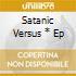 SATANIC VERSUS * EP